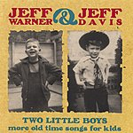 Jeff Warner Two Little Boys: More Old Time Songs For Kids