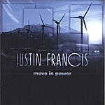 Justin Francis Move In Power