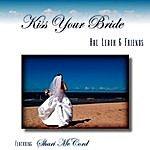 Hal Leath Kiss Your Bride