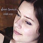 Sarah Gautschi Words Echo