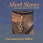Giovanna Joyce Imbesi Short Stories - Piano Music For Healing, Meditation & Relaxation