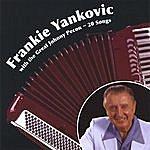 Frankie Yankovic Frankie Yankovic With The Great Johnny Pecon