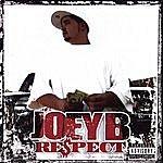 Joey B Re$pect