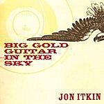 Jon Itkin Big Gold Guitar In The Sky