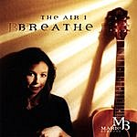 Marie Barnett The Air I Breathe
