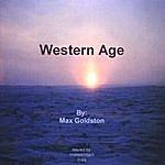 Max Goldston Western Age