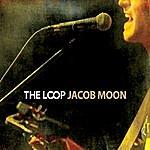 Jacob Moon The Loop