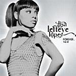 Lisa 'Left Eye' Lopes Forever...the Ep
