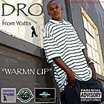Dro Warm'n Up