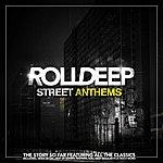 Roll Deep Street Anthems