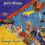 Jann Klose Enough Said