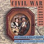 Jay Ungar & Molly Mason Civil War Classics