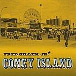 Fred Gillen, Jr. Coney Island