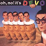 Devo Oh No! It's Devo