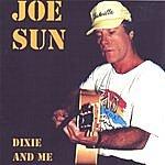 Joe Sun Dixie And Me