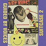 Guided By Voices Suitcase 2