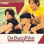 Da Buzz Alive