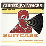 Guided By Voices Suitcase - Failed Experiments And Trashed Aircraft