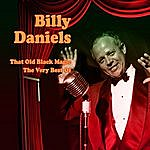 Billy Daniels That Old Black Magic - The Best Very Of