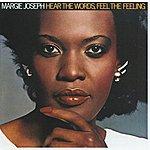 Margie Joseph Hear The Words, Feel The Feeling