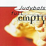 The Judybats Full-Empty