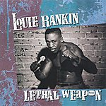 Louie Rankin Lethal Weapon