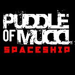Puddle Of Mudd Spaceship (Single)