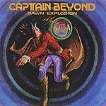 Captain Beyond Dawn Explosion