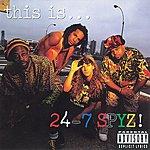 24-7 Spyz This Is...24-7 Spyz