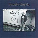 Blondie Chaplin Blondie Chaplin