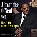 Alexander O'Neal Live At The Hammersmith Apollo - Vol. 1