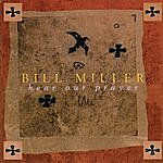 Bill Miller Hear Our Prayer