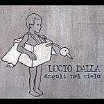 Lucio Dalla Angoli Nel Cielo  (Single)