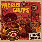 Messer Chups Heretic Channel