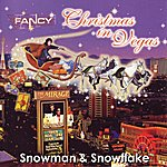 Fancy Christmas In Vegas - Snowman And Snowflake