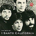 I Santo California The Best Of...
