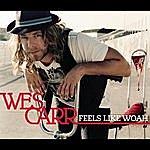 Wes Carr Feels Like Woah (Single)