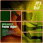Super Agent 33 Pushing Higher (6-Track Maxi-Single)