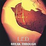 L.E.D. Break Through