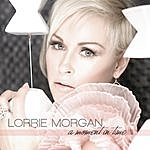 Lorrie Morgan A Moment In Time