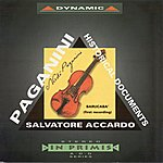 Salvatore Accardo Paganini, N.: Historical Documents (On Paganini's Violin) (Accardo, Bignami, Prihoda)