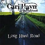 Carl Hayn & The Holdouts Long Hard Road