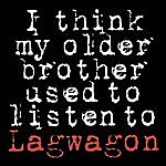 Lagwagon I Think My Older Brother Used To Listen To Lagwagon