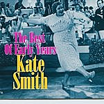 Kate Smith Best Of The Early Years
