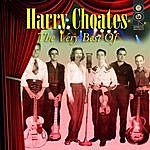 Harry Choates The Very Best Of