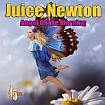 Juice Newton Angel Of The Morning (Re-Recorded / Remastered)