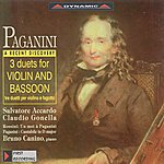 Salvatore Accardo Paganini: Duets For Violin And Bassoon / Cantabile In D Major / Rossini: Un Mot A Paganini