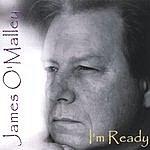 James O'Malley I'm Ready