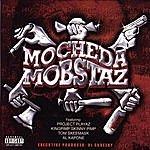 Mo Mo Cheda Mobstaz (Parental Advisory)