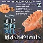 Studio Musicians Blue-Eyed Soul: Michael Mcdonalds Motown Hits